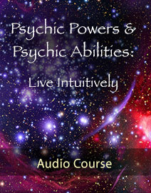 Psychic Powers and Psychic Abilities Audio Course